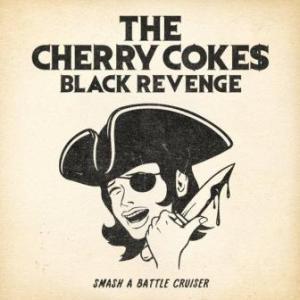 The Cherry Coke$ - 2012 - Black Revenge
