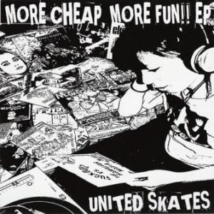 United Skates - 2007 - More Cheap, More Fun [EP]