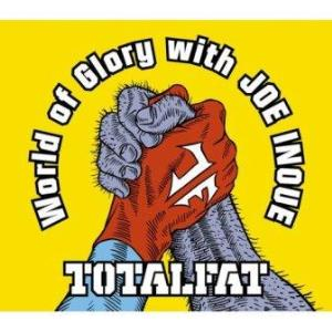 Totalfat - 2011.05.04 - World Of Glory (Single)