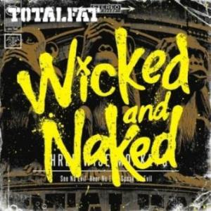 Totalfat - 2012.07.04 - Wicked and Naked