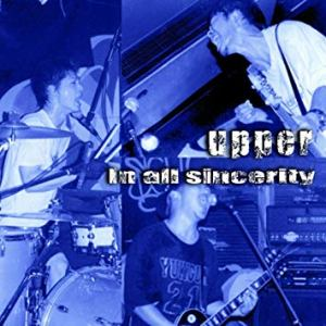 Upper - 2002 - In All Sincerity