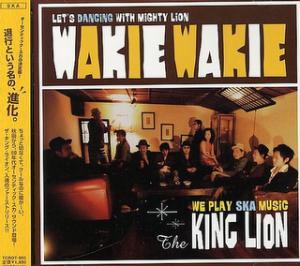 The King Lion - 2004 - Wakie Wakie