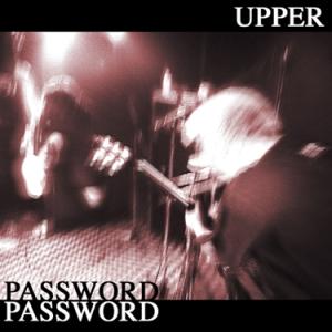 Upper - 2003 - Password [EP]