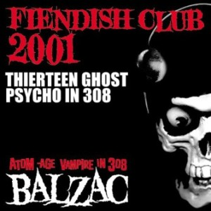 Balzac - 2001 - Thirteen Ghosts Psycho In 308