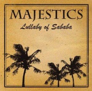 Majestics - 2010 - Lullaby Of Sababa