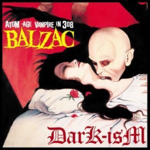 Balzac - 2005 - Dark-ism