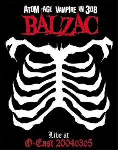 Balzac - 2005 - Live At O-East
