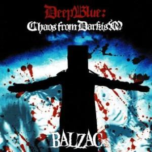 Balzac - 2007 - Deep Blue Chaos From Darkism