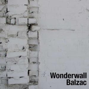 Balzac - 2014 - Wonderwall