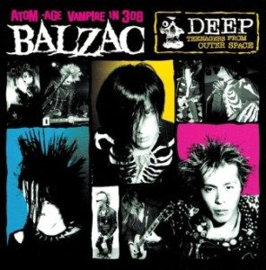 Balzac - 2017 - Deep Teenagers From Outer Space (20th Anniversary Edition)
