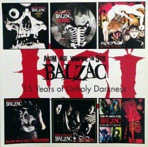 Balzac- 2007 - 15 Years Of Unholy Darkness