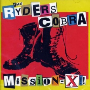 Cobra & The Ryders - 2004 - Mission-X