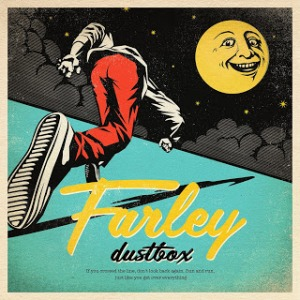 Dustbox - 2019 - Farley (EP)