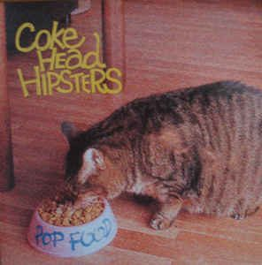 Cokehead Hipsters - 1998 - Pop food (EP)