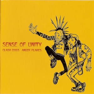 Anger Flares & Clash Dogs - 2001 - Sense Of Unity (Split)