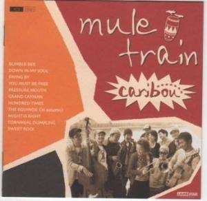 Mule Train - 2004 - Caribou