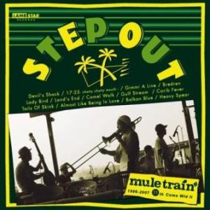 Mule Train - 2007 - Step Out