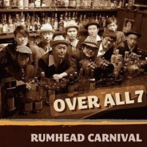 Over All 7 - 2013 - Rumhead Carnival