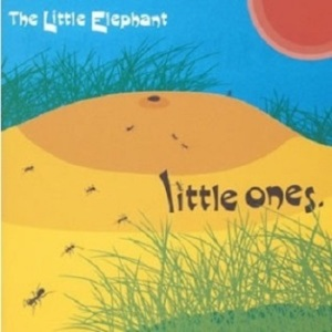The Little Elephant - 2003 - Little Ones