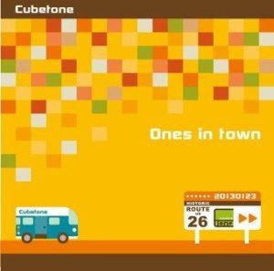 Cubetone - 2013 - Ones in Town