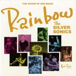 The Silver Sonics - 2006 - Rainbow