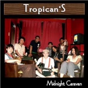 Tropican'S - 2009 - Midnight Caravan