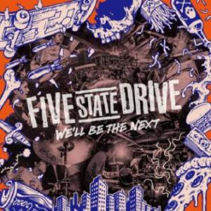 Five State Drive - 2019 - We'll Be The Next