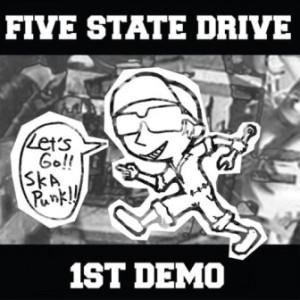 Five State Drive - 2013 - 1st Demo