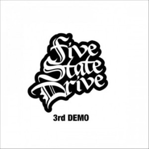 Five State Drive - 2015 - 3rd Demo