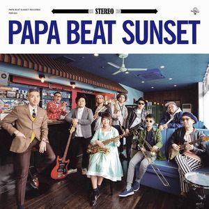 Papa Beat Sunset - 2018 - Papa Beat Sunset