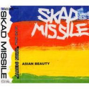 Skad Missile - 2001 - Asian Beauty