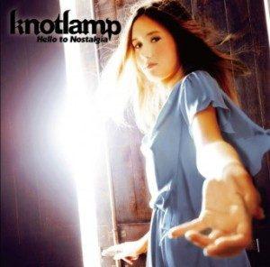 Knotlamp - 2013 - Hello To Nostalgia