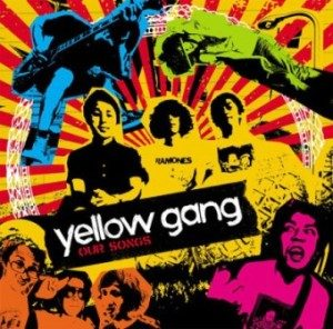 Yellow Gang - 2009 - Our Songs