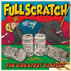 Fullscratch - 2014 - The Greatest Fastest