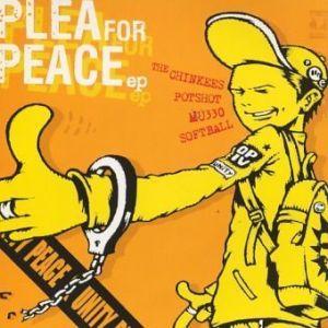The Chinkees & Potshot & MU330 & Softball - 2000.02.25 - Plea For Peace (Split EP)