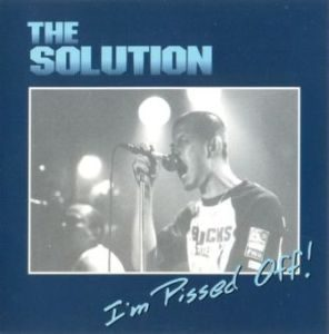 The Solution - 1999 - I'm Pissed Off! (EP)