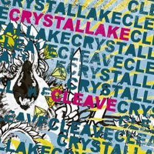 Cleave & CRYSTAL LAKE - 2008 - Split