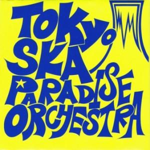 Tokyo Ska Paradise Orchestra - 1990 - Tokyo Ska Paradise Orchestra
