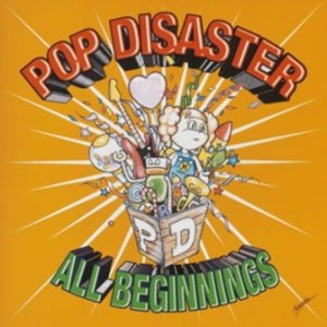 Pop Disaster - 2005.04.09 - All Beginnings (EP)