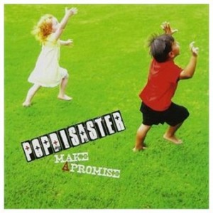 Pop Disaster - 2007.02.07 - Make A Promise