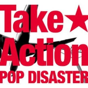 Pop Disaster - 2009.02.18 - Take Action