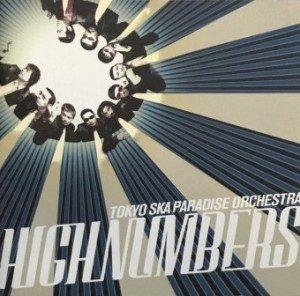 Tokyo Ska Paradise Orchestra - 2003 - High Numbers
