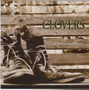 Clovers - 2004 - Greenfield Rumble