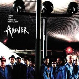 Tokyo Ska Paradise Orchestra - 2005 - Answer