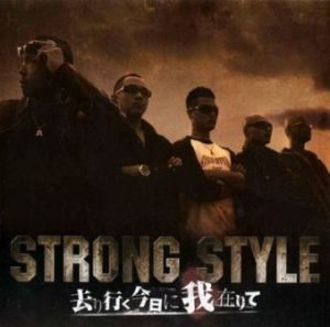Strong Style - 2008 - I am leaving for you to go today