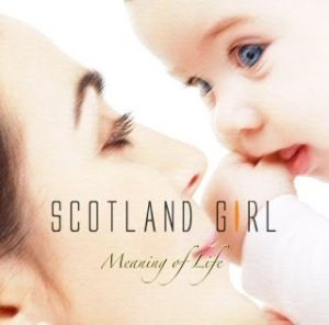 Scotland girl - 2010 - Meaning of Life