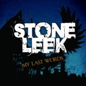 Stone Leek - 2010 - My Last Words