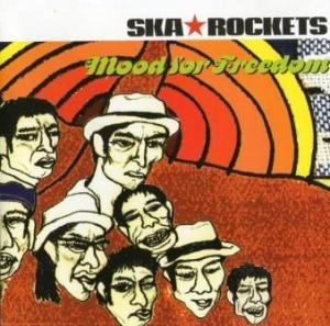 Ska Rockets - 2000 - Mood For Freedom