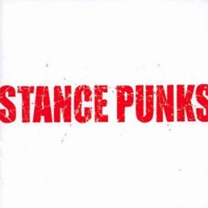 Stance Punks - 2002.08.21 - Stance Punks