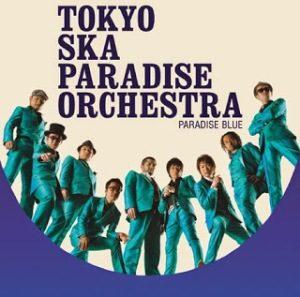 Tokyo Ska Paradise Orchestra - 2010 - Paradise Blue